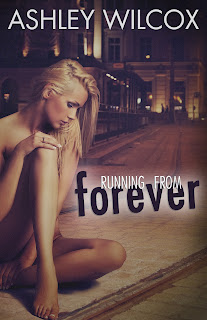 Running From Forever by Ashley Wilcox – Facebook Event!