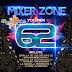 2567.- Mixer Zone 62 (2013) COMPLETO 1 LINK !DESCARGA GRATIS!  (26 carpetas)