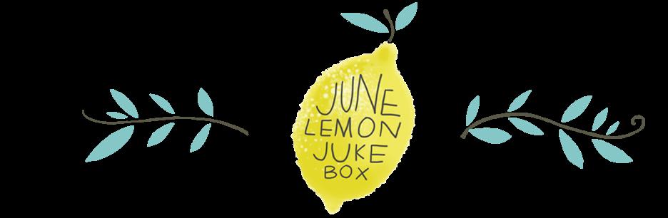 June Lemon Jukebox