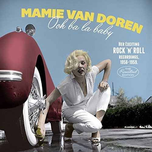 The Girl Who Invented Rock'n'roll by Mamie Van Doren