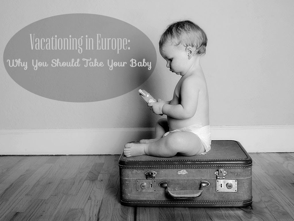 Traveling with baby, traveling to Europe