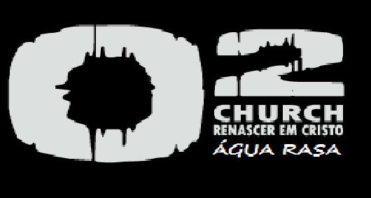 O² church Renascer em Cristo agua rasa