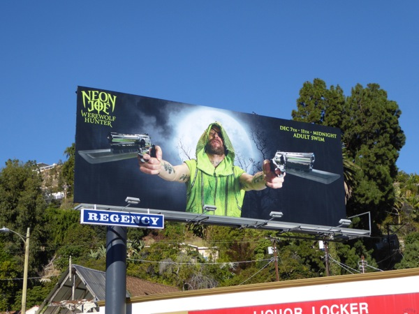 Neon Joe Werewolf Hunter Adult Swim billboard