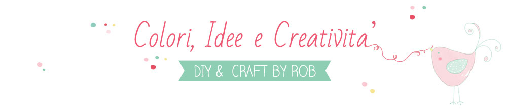 Colori Idee e Creatività diy and craft
