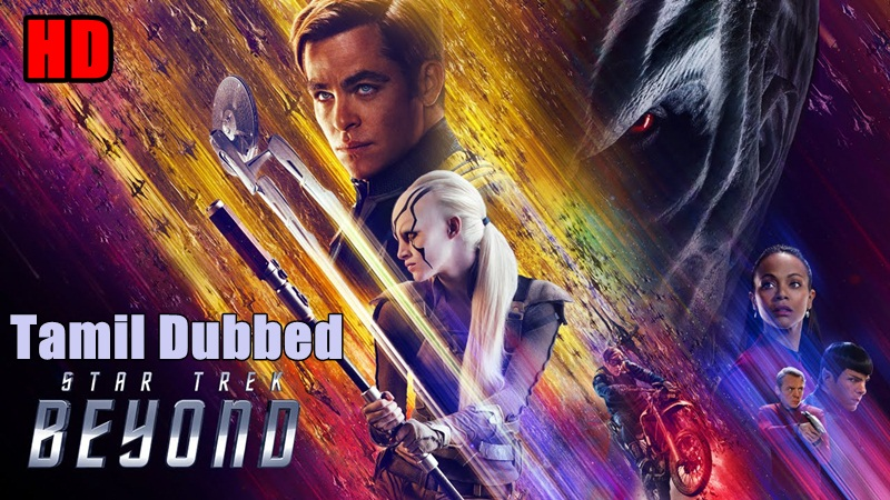 [2016] Star Trek Beyond HD Tamil Dubbed Movie Online | Star Trek Beyond Tamil Full Movie