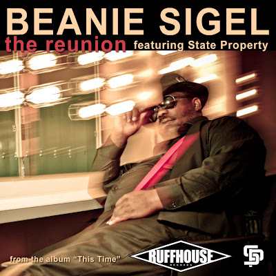 Beanie Sigel - The Reunion