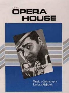 Opera House (1961 - movie_langauge) - Ajit, Saroja Devi B., K.N. Singh, Balam, Maruti Rao, Lalita Pawar, Bela Bose, Johnny Whisky, Mumtaz Begum, Leela