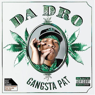 Gangsta_Pat-Da_Dro-2004-SUT