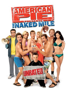 American Pie Presents: The Naked Mile Poster