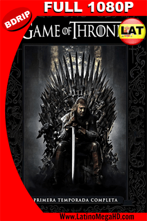 Game Of Thrones Temporada 1 (2011) Latino Full HD BDRIP 1080P (2011)