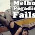 Melhores Pegadinhas e Fails #1
