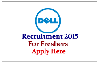 Dell International Service India Private Limited Hiring Freshers for the Various Posts 2015