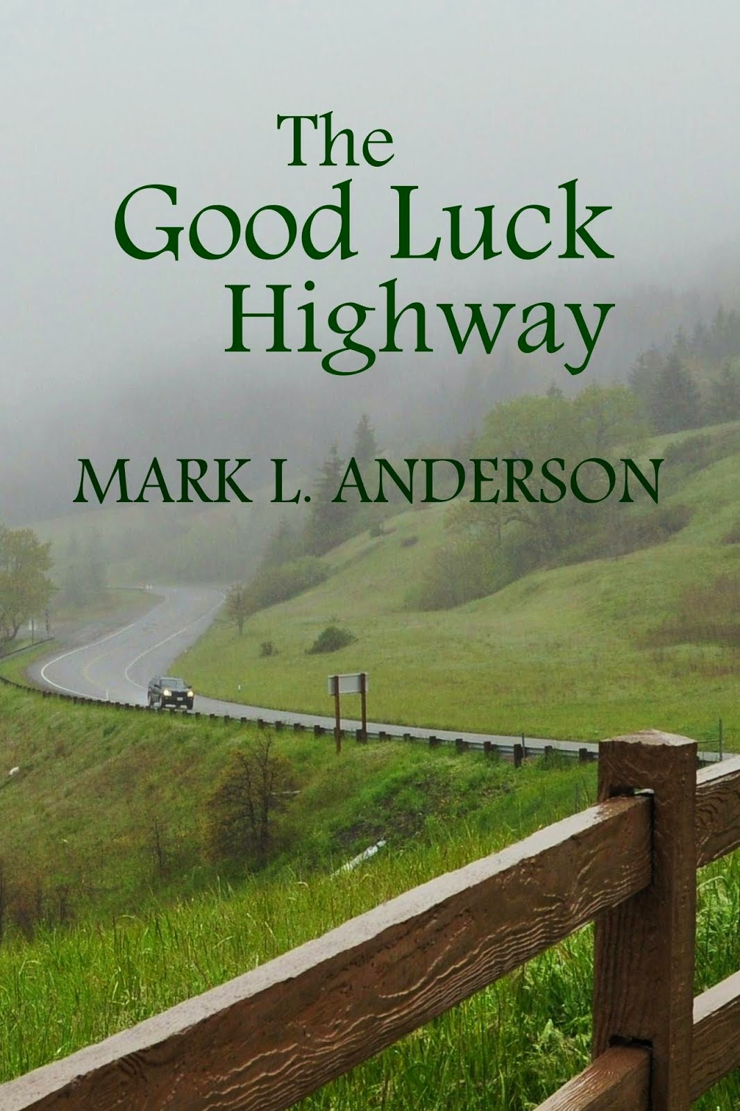 The Good Luck Highway
