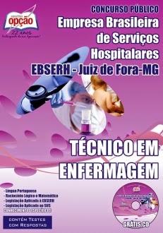 Está Aberto o Concurso da Empresa Brasileira de Serviços Hospitalares / Juiz de Fora (EBSERH) TODOS CARGOS 2015