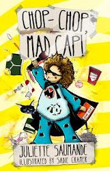 Chop-Chop, Mad Cap!