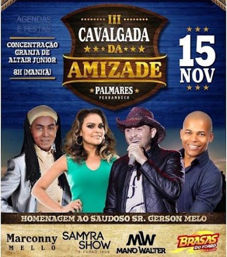 3ª CAVALGADA DA AMIZADE 2016 EM PALMARES - PE 15 DE NOVEMBRO