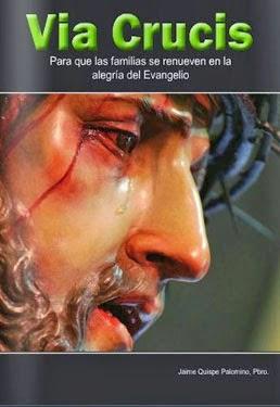 http://issuu.com/jaimepalomino/docs/via_crucis_por_las_familias_2014