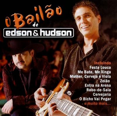 Edson e Hudson - O Bail�o de Edson e Hudson