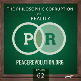 Episode062 - The Philosophic Corruption of Reality