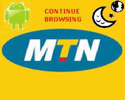 MTN night data plan browsing all day on android with simple server renewed