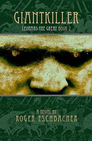 Giantkiller, Leonard the Great: Book 2