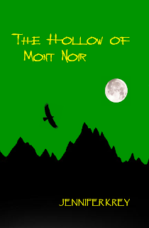 Book feature: The Hollow of Mont Noir by Jennifer Krey