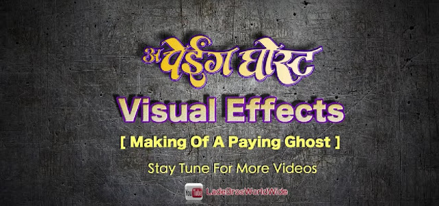 Paying Ghost Movie Visual Effects VFX