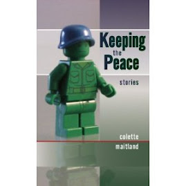Keeping the Peace: stories by the wonderful Colette Maitland