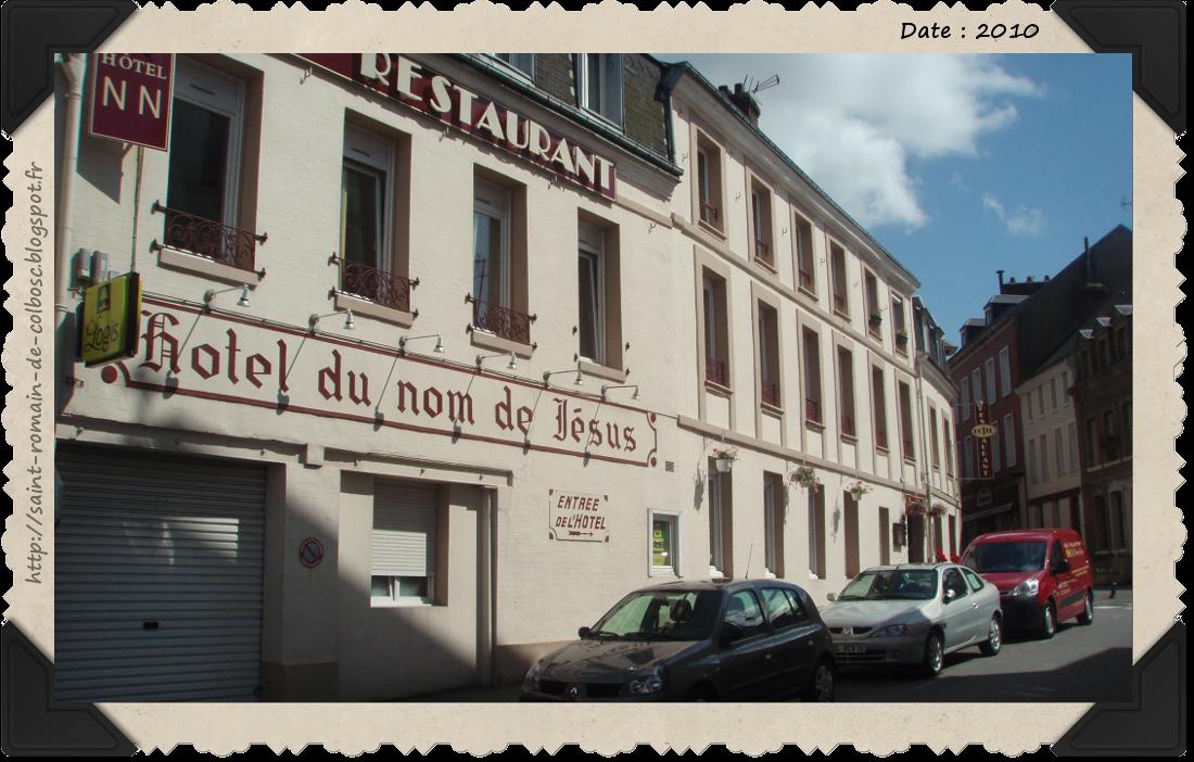Saint romain de colbosc l 39 hotel du nom de jesus for Les noms des hotels