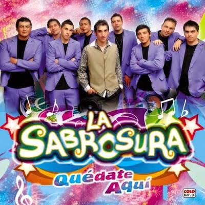 La Sabrosura - Quedate Aqui (2013)