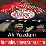 http://www.humaliwalayazadar.com/2015/10/ali-yazdain-nohay-2016.html