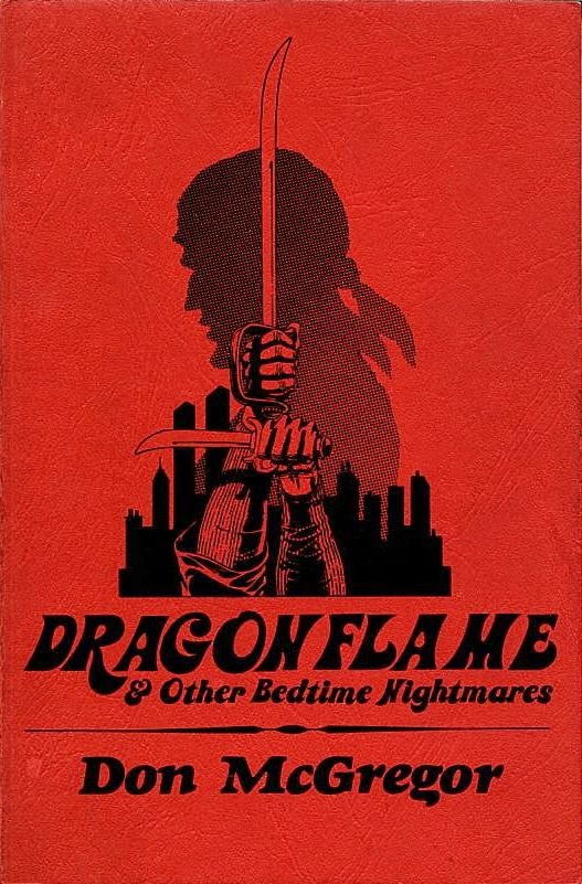 DRAGONFLAME by Don McGregor
