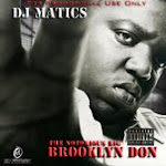 DJ Matics The Notorious BIG, Brooklyn Don Mixtape