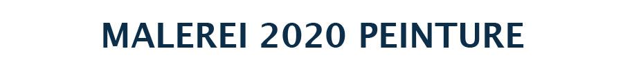 MALEREI 2020 PEINTURE
