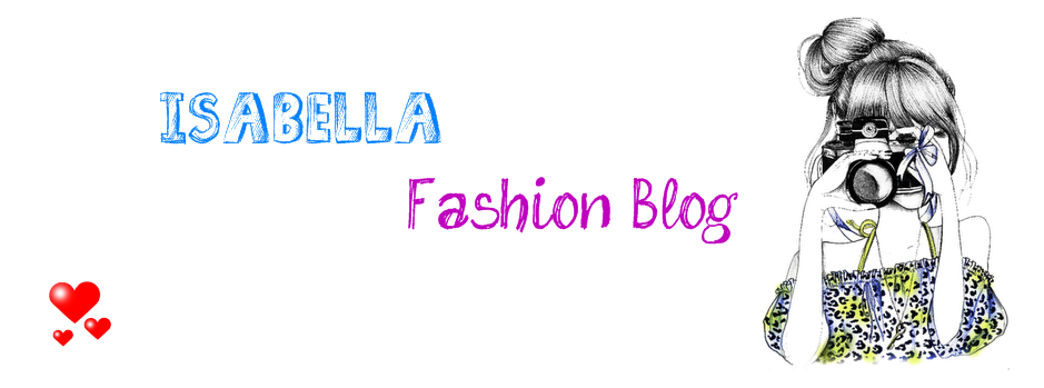Isabella Fashion Blog *-*