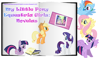 MY LITTLE PONY EQUESTRIA GIRLS: NOVELAS