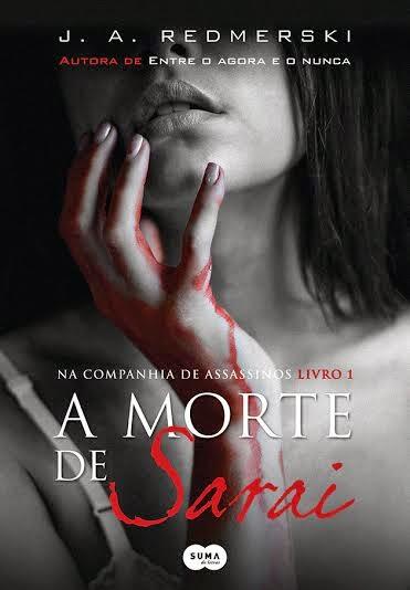 [Lançamento] Livro: A morte de Sarai - J.A Redmerski