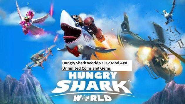 Hungry Shark World v3.0.2 Mod APK Unlimited Coins and Gems