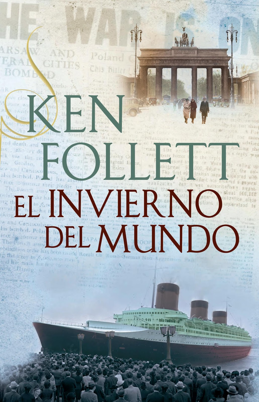... del mundo de Ken Follet segunda parte de la Trilogía The Century