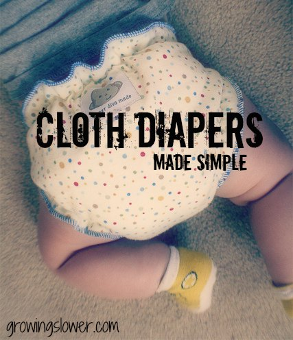 Cloth Diapers Made Simple