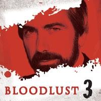 Bloodlust 3