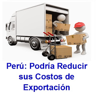 Perú: Podría Reducir sus Costos de Exportación