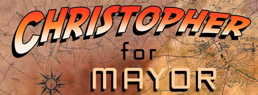Duane Christopher for Mayor