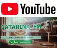 RÁDIO CATARINA FM ONLINE NO YOUTUBE - CLIQUE NA IMAGEM