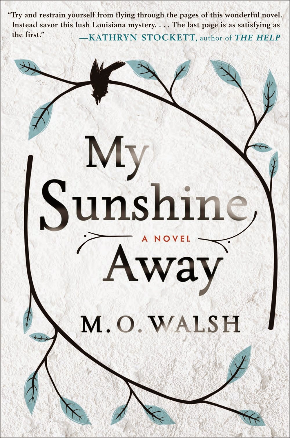 my sunshine away book, m.o. walsh