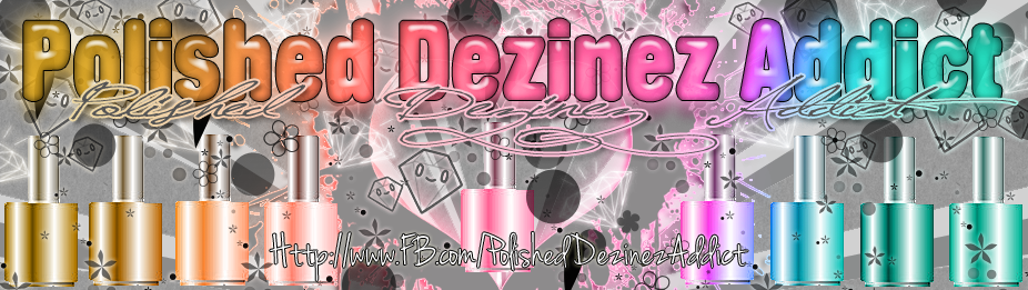 Polished Dezinez Addict