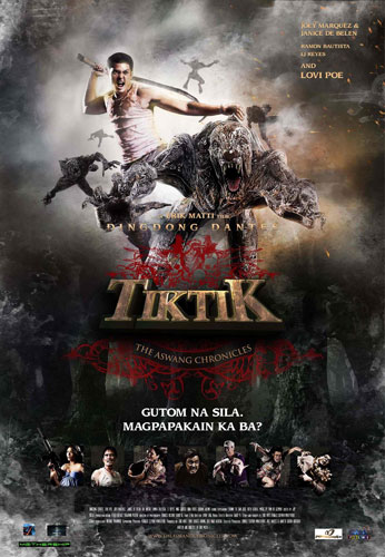 Tiktik: The Aswang Chronicles (2012 – Dingdong Dantes, Lovi Poe and Joey Marquez)