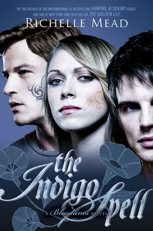 Indigo Spell (Bloodlines #3) by Richelle Mead