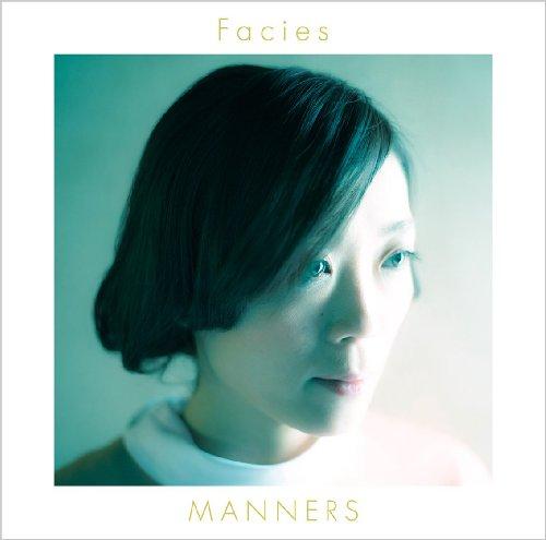 マナーズ – Facies/MANNERS – Facies