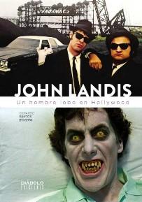 John Landis. Un hombre lobo en Hollywood (Diábolo)